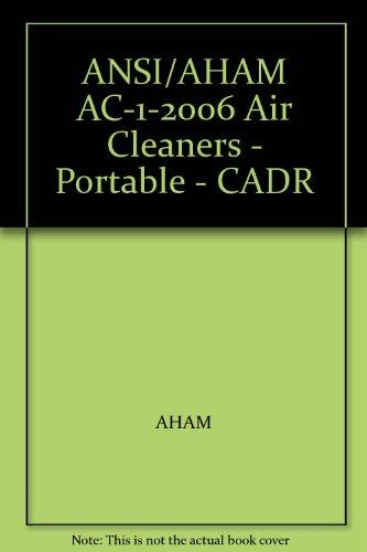 ANSI/AHAM AC-1-2006 Air Cleaners - Portable - - Air Cadr