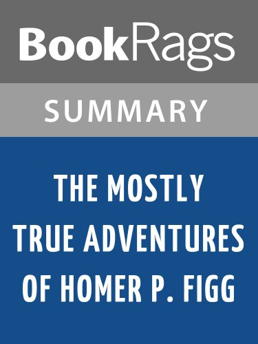 Summary & Study Guide The Mostly True Adventures of Homer P. Figg by Rodman Philbrick