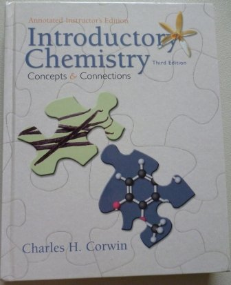 Introductory Chemistry; Concepts and Connections Instructor's ed.