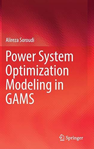 Power System Optimization Modeling in GAMS (Gams Gams)