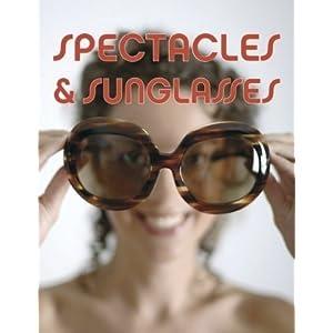Spectacles & Sunglasses (Pepin Press Design Books)