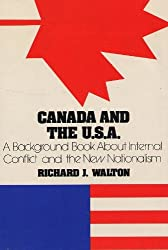 Canada and the U.S.A. : A Background Book About Internal Conflict and the New Nationalism