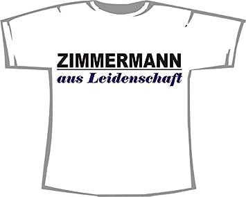 Zimmermann Aus Leidenschaft T Shirt Weiß Gr Xxl Amazonde Sport