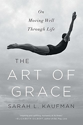 the-art-of-grace-on-moving-well-through-life