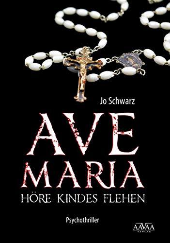Ave Maria: Höre Kindes Flehen (German Edition)