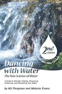 Dancing With Water - The New Science of Water - Second Edition ()
