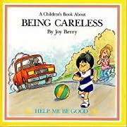 Childrens Book About Being Careless af Joy…