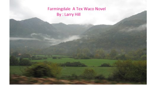 Farmingdale  A Tex Waco Adventure Novel