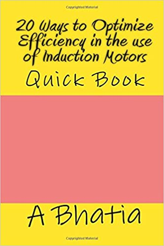 Book 20 Ways to Optimize Efficiency in the Use of Induction Motors: Quick Book