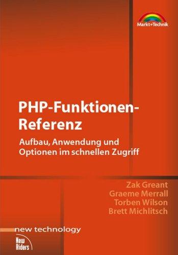 PHP-Funktionen-Referenz Aufbau, Anwendung und Optionen im schnellen Zugriff (New Technology)
