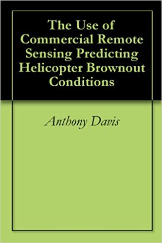 Pdf-lataukset ilmaiseksi The Use of Commercial Remote Sensing Predicting Helicopter Brownout Conditions PDF RTF