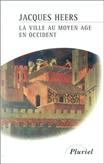 La ville au Moyen Age en Occident par Heers