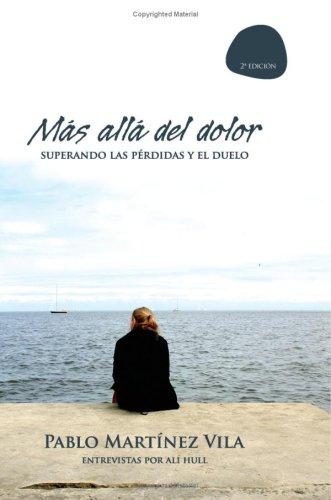 Más Allá Del Dolor (Spanish Edition)