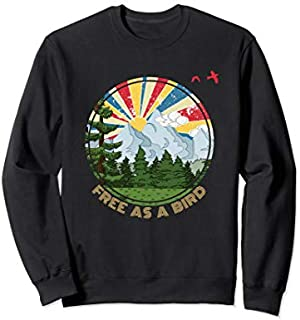 Free As A Bird Funny Outdoor Enthusiast Hiking Camping  Sweatshirt T-shirt | Size S - 5XL