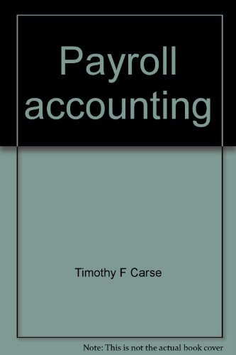 Payroll accounting: A practical approach