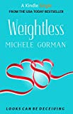 Weightless (a Romantic Comedy short story)
