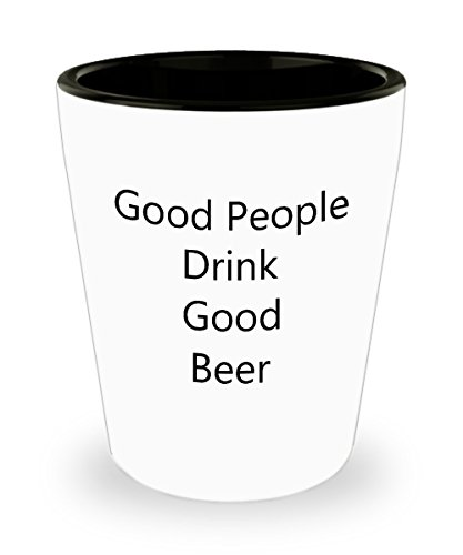 Drinking Quotes Shot Glasses - Good People Shot Glass (Jager Bottle Costume)