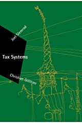 Tax Systems (Zeuthen Lectures) by Slemrod, Joel, Gillitzer, Christian (2013) Hardcover Hardcover