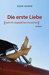 Die erste Liebe (nach 19 vergeblichen Versuchen) (German Edition)