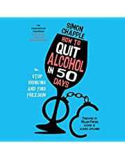 How to Quit Alcohol in 50 Days: Stop Drinking and Find Freedom