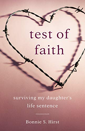 Pdf Parenting Test of Faith: Surviving My Daughter's Life Sentence
