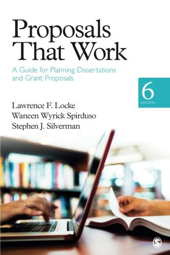 1452216851 - Proposals That Work: A Guide for Planning Dissertations and Grant Proposals