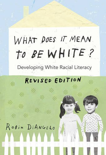 1433131102 - What Does It Mean to Be White?: Developing White Racial Literacy - Revised Edition (Counterpoints)