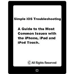 Simple iOS Troubleshooting: A Guide To The Most Common