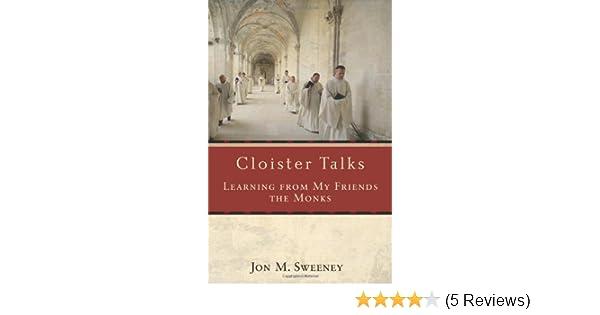 cloister talks sweeney jon m