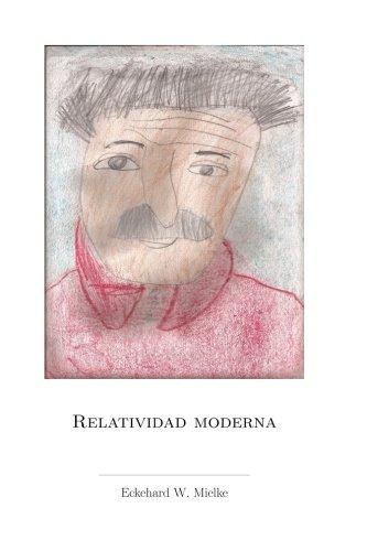 Relatividad Moderna (Spanish Edition)