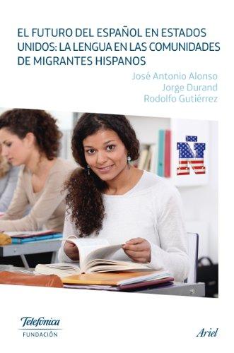 Descargar Libro El Futuro Del Español En Estados Unidos Fundación Telefónica