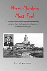 Miami's Murders Most Foul (South Florida Tales) Paperback