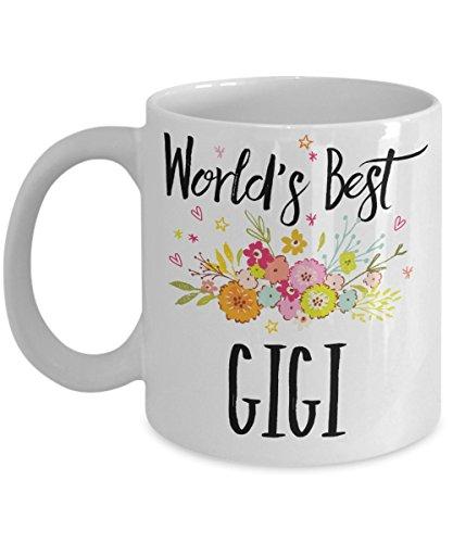 Gigi Mug - World's Best Gigi Cup - Funny Gift For Family Members And Relatives – White Ceramic Coffee Or Tea Mug In 11oz & 15oz Sizes