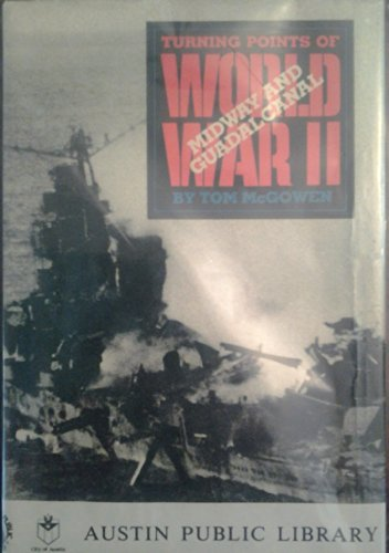 Midway and Guadalcanal (Turning Points of World War II)