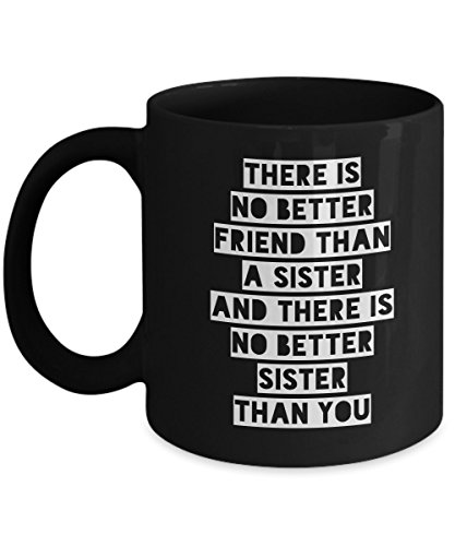 Sisters - Funny Coffee Mug | Tea Cup Perfect name Gift for Lovely Siblings (Mile High Club Costume Ideas)