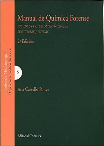 Manual De Química Forense 2ª Edición por Ana Castelló Ponce epub