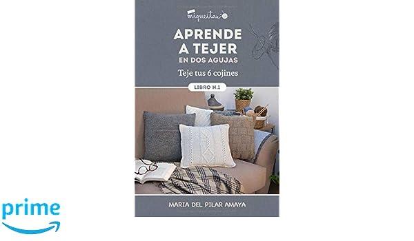 Amazon.com: Aprende a tejer en dos agujas 1: Teje tus 6 ...