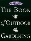 The Book of Outdoor Gardening