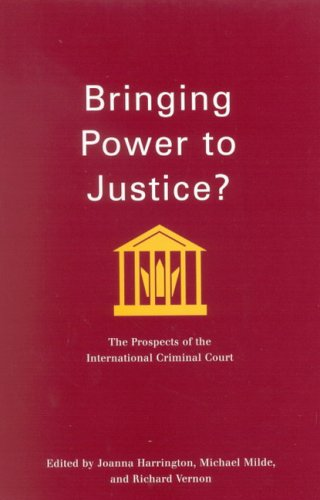 Bringing Power to Justice?: The Prospects of the International Criminal Court (Studies in Nationalism and Ethnic Conflic