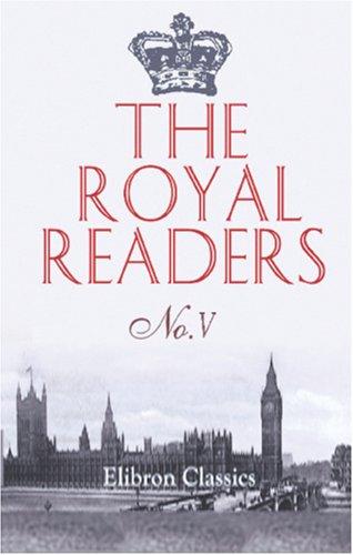 The Royal Readers: No.V (Royal Readers)