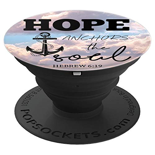 Hope Anchors The Soul Biblical Hebrew 6:19 Verse Gift - PopSockets Grip and Stand for Phones and Tablets