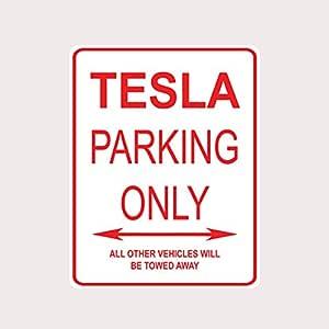 Adept Mechanism Tesla Parking ONLY Aluminum Street Sign
