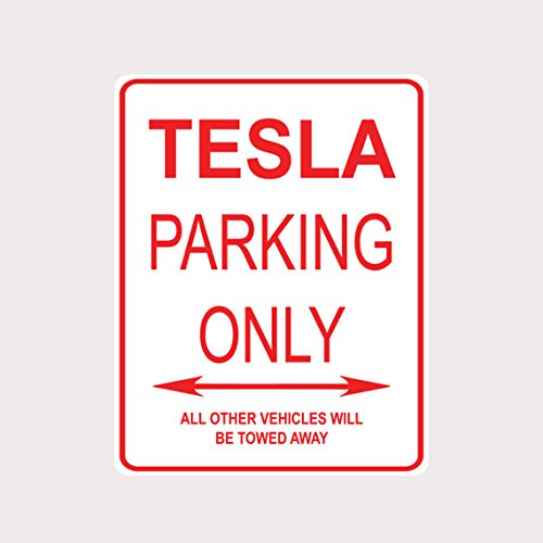 Tesla parking sign? | Tesla Model 3 Owners Club