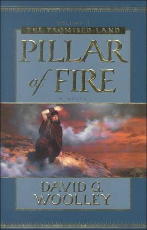Pillar of Fire: A Historical Novel (Promised Land Series)