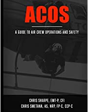 ACOS: A Guide to Aircrew Operations and Safety