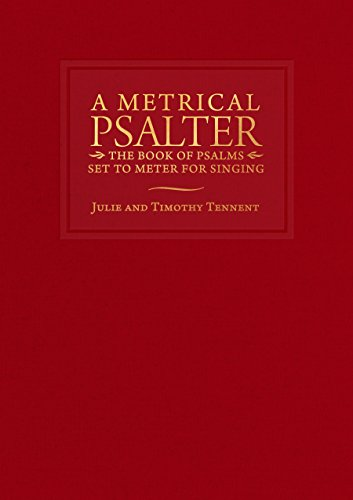 [Best] A Metrical Psalter: The Book of Psalms Set to Meter for Singing<br />PPT