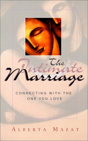 Download The Intimate Marriage: Connecting with the One You Love pdf epub