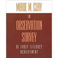 An Observation Survey: Of Early Literacy Achievement
