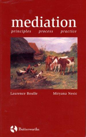 Mediation: Principles, Process, Practice