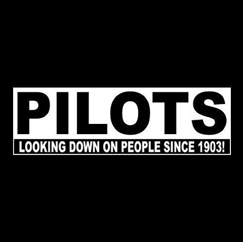 Funny Pilots Aviation Decal White Choose Size